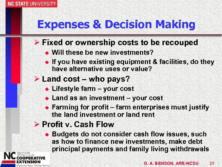 Expenses & Decision Making Ø Fixed or ownership costs to be recouped u u