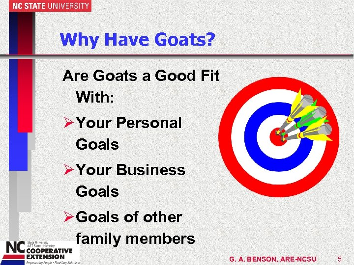 Why Have Goats? Are Goats a Good Fit With: Ø Your Personal Goals Ø
