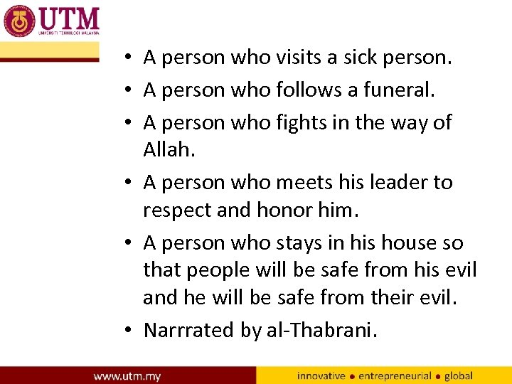 • A person who visits a sick person. • A person who follows