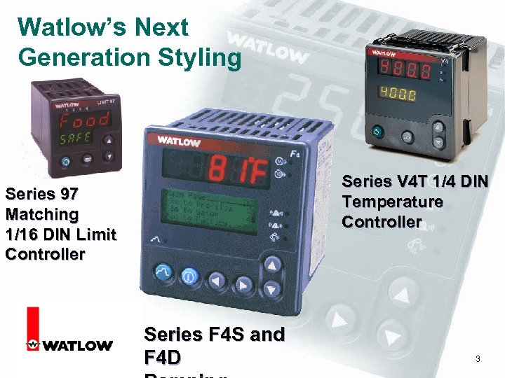 Watlow's Next Generation Styling Series V 4 T 1/4 DIN Temperature Controller Series 97