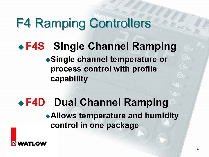 F 4 Ramping Controllers u F 4 S Single Channel Ramping u. Single channel