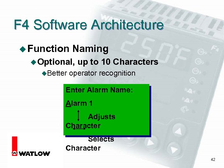 F 4 Software Architecture u Function Naming u Optional, u. Better up to 10