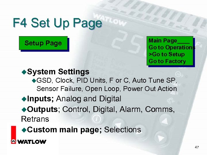 F 4 Set Up Page Setup Page u. System Main Page____ Go to Operations