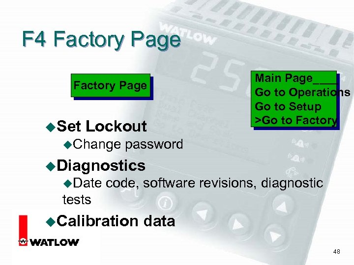F 4 Factory Page u. Set Lockout u. Change Main Page____ Go to Operations