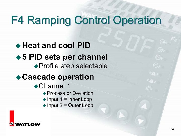F 4 Ramping Control Operation u Heat and cool PID u 5 PID sets