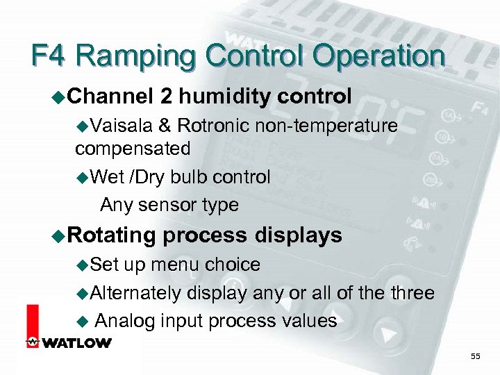 F 4 Ramping Control Operation u. Channel 2 humidity control u. Vaisala & Rotronic