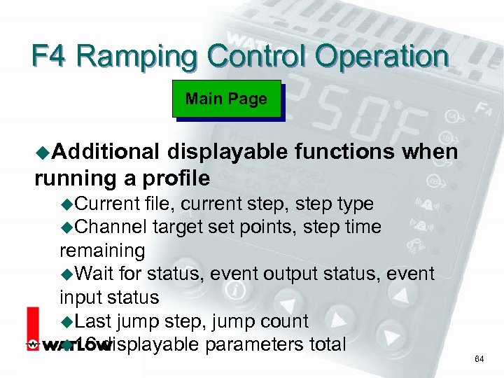 F 4 Ramping Control Operation Main Page u. Additional displayable functions when running a