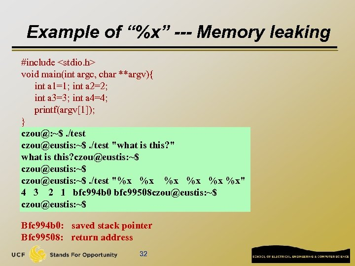 """Example of """"%x"""" --- Memory leaking #include <stdio. h> void main(int argc, char **argv){"""