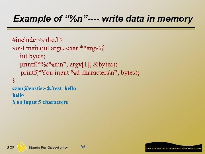 """Example of """"%n""""---- write data in memory #include <stdio. h> void main(int argc, char"""