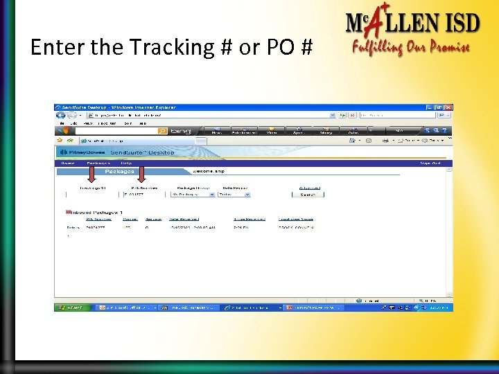Enter the Tracking # or PO #