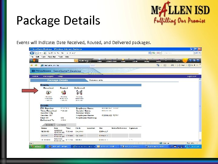Package Details Events will indicate: Date Received, Routed, and Delivered packages.