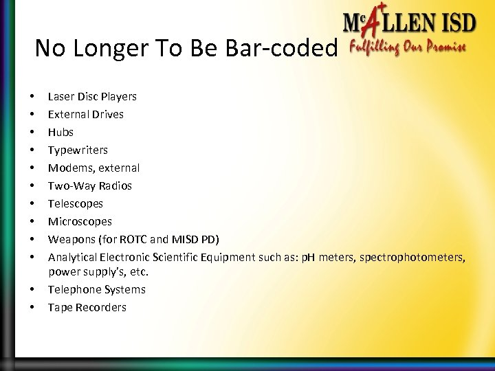 No Longer To Be Bar-coded • • • Laser Disc Players External Drives Hubs