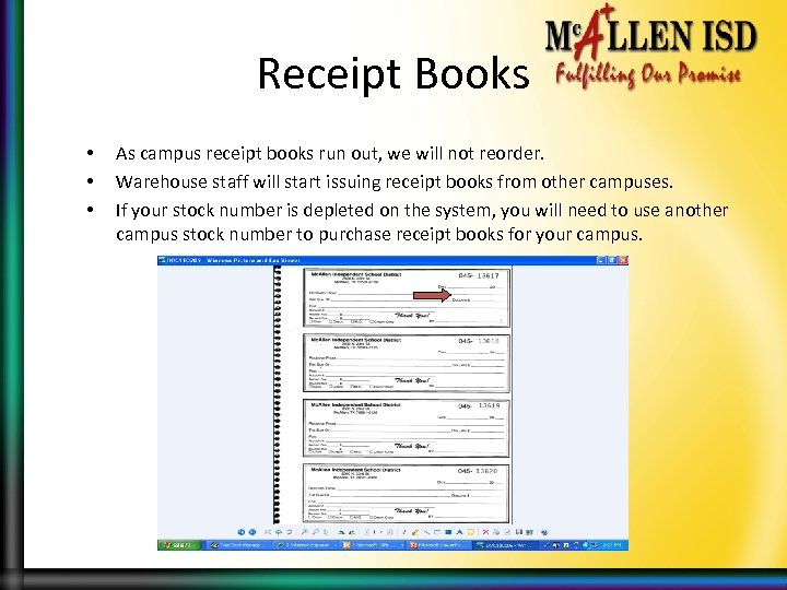 Receipt Books • • • As campus receipt books run out, we will not