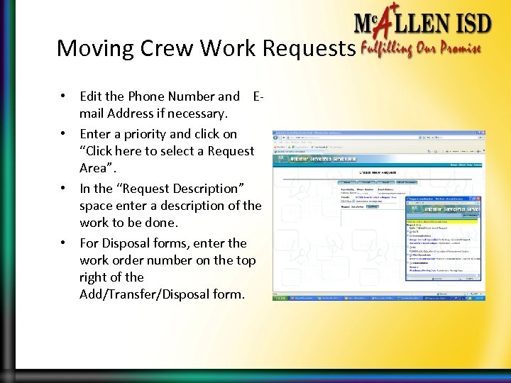 Moving Crew Work Requests • Edit the Phone Number and Email Address if necessary.