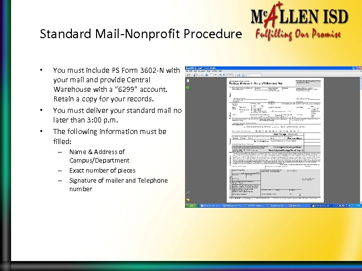 Standard Mail-Nonprofit Procedure • • • You must include PS Form 3602 -N with