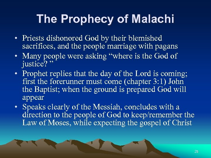 The Prophecy of Malachi • Priests dishonored God by their blemished sacrifices, and the