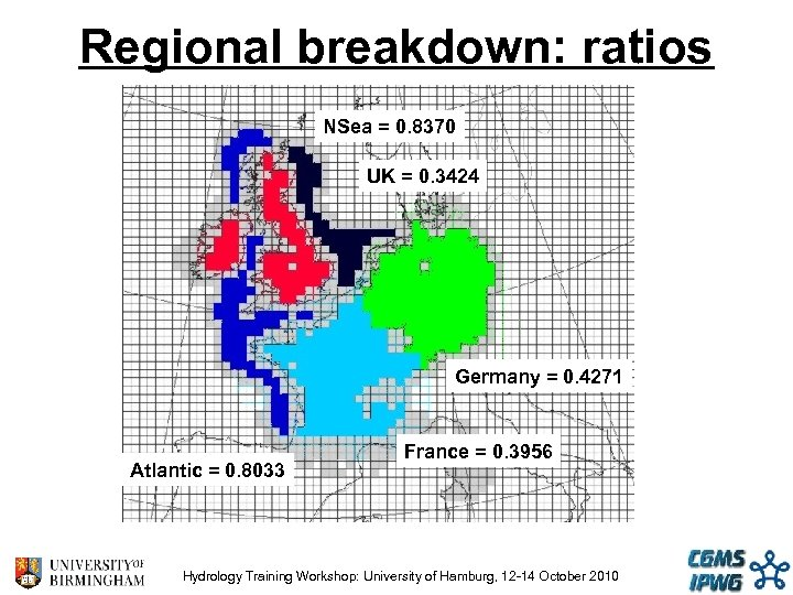 Regional breakdown: ratios NSea = 0. 8370 UK = 0. 3424 Germany = 0.