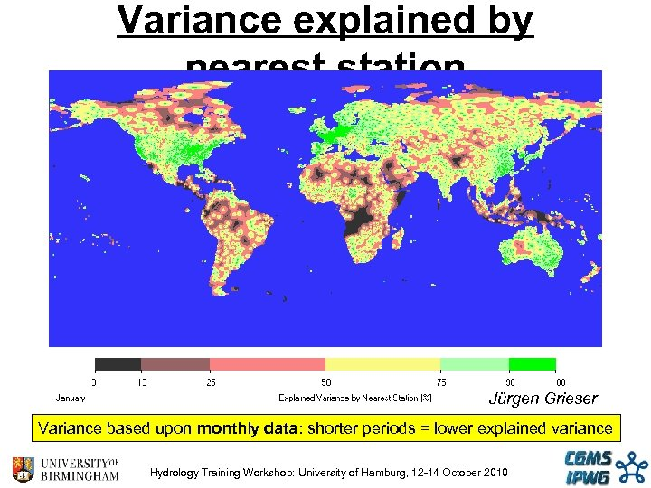 Variance explained by nearest station Jürgen Grieser Variance based upon monthly data: shorter periods