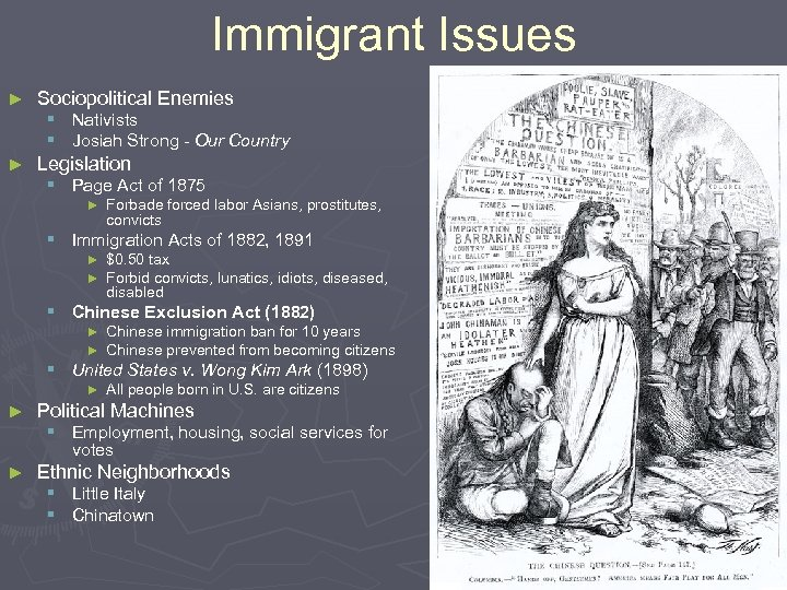 Immigrant Issues ► Sociopolitical Enemies § Nativists § Josiah Strong - Our Country ►