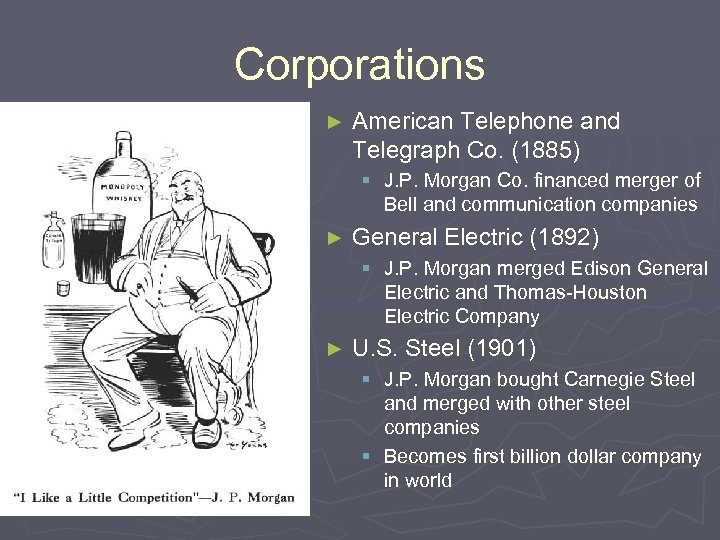 Corporations ► American Telephone and Telegraph Co. (1885) § J. P. Morgan Co. financed