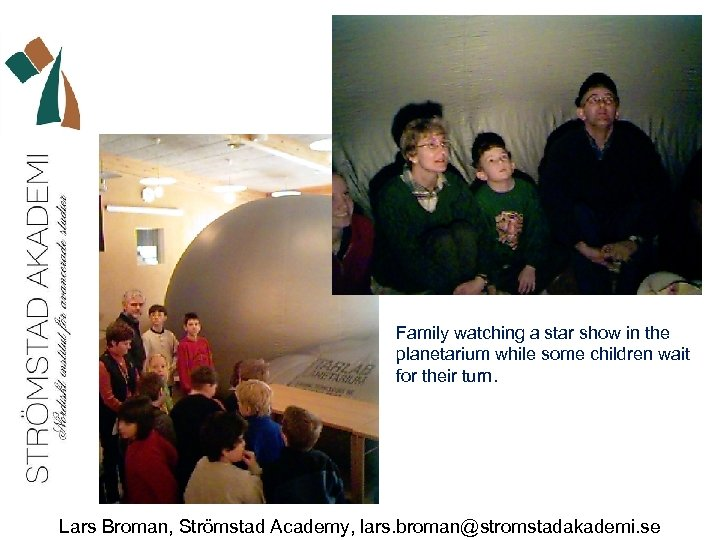 Family watching a star show in the planetarium while some children wait for their
