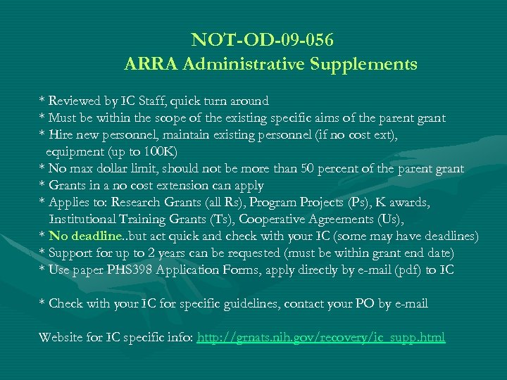 NOT-OD-09 -056 ARRA Administrative Supplements * Reviewed by IC Staff, quick turn around *