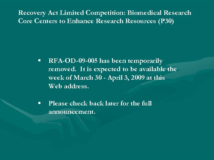 Recovery Act Limited Competition: Biomedical Research Core Centers to Enhance Research Resources (P 30)