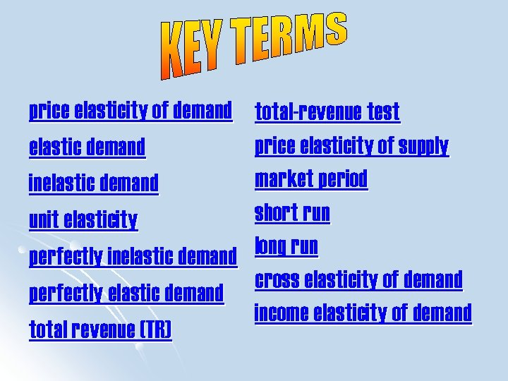 price elasticity of demand elastic demand inelastic demand unit elasticity perfectly inelastic demand perfectly