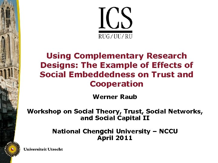 Using Complementary Research Designs: The Example of Effects of Social Embeddedness on Trust and