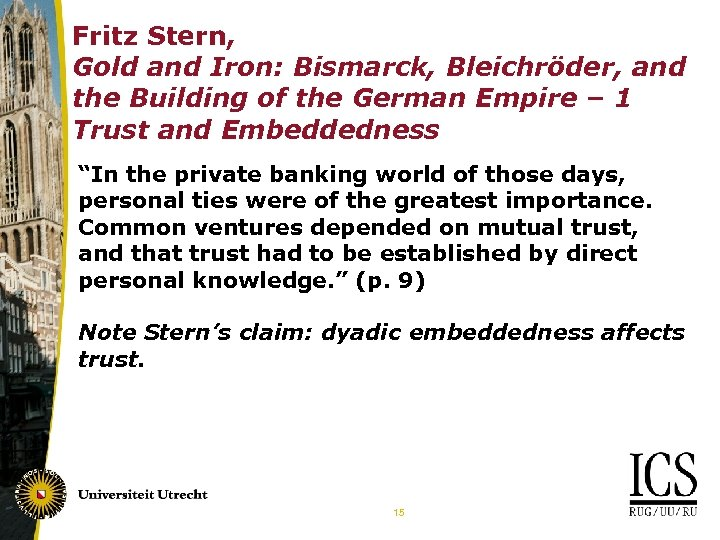 Fritz Stern, Gold and Iron: Bismarck, Bleichröder, and the Building of the German Empire