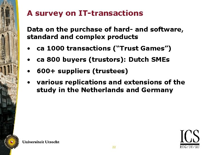 A survey on IT-transactions Data on the purchase of hard- and software, standard and