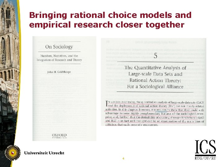 Bringing rational choice models and empirical research closer together 4