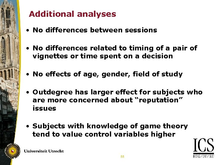 Additional analyses • No differences between sessions • No differences related to timing of