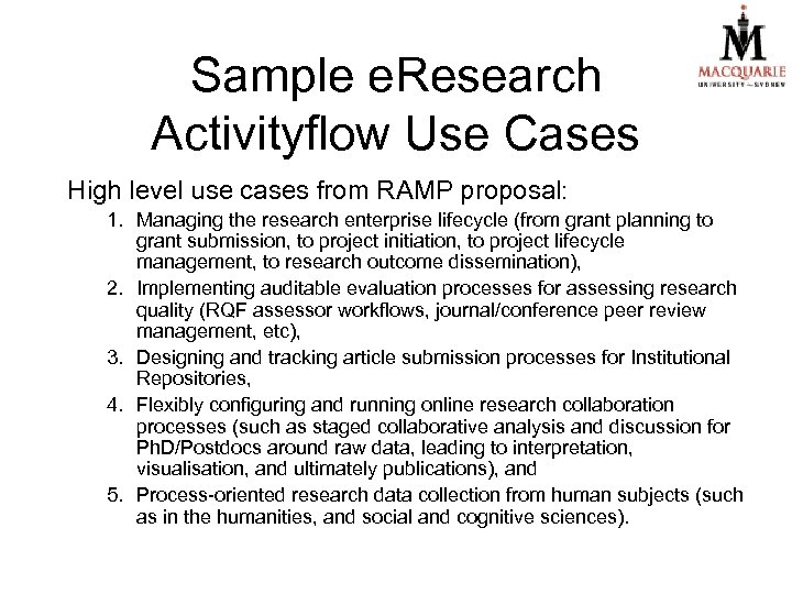 Sample e. Research Activityflow Use Cases High level use cases from RAMP proposal: 1.