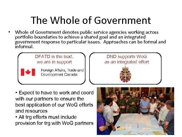 The Whole of Government • Whole of Government denotes public service agencies working across
