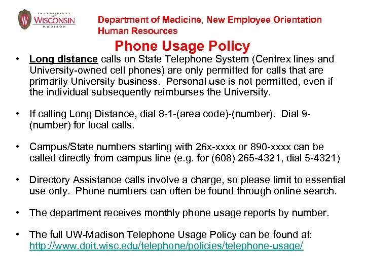 Department of Medicine, New Employee Orientation Human Resources Phone Usage Policy • Long distance