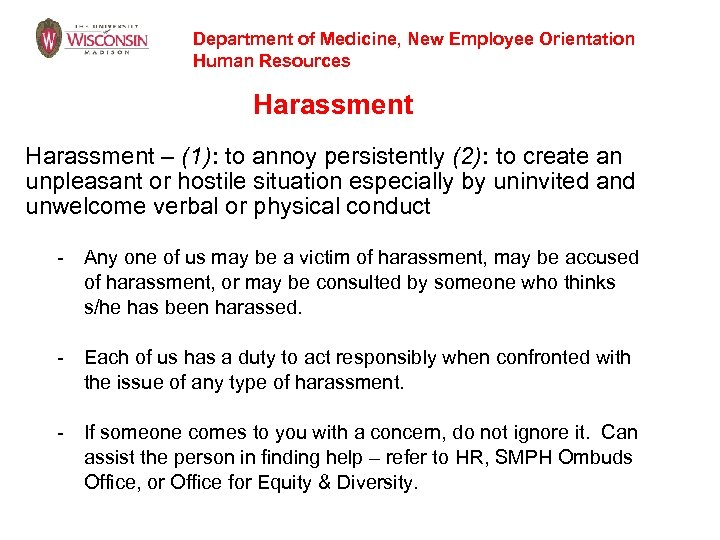 Department of Medicine, New Employee Orientation Human Resources Harassment – (1): to annoy persistently