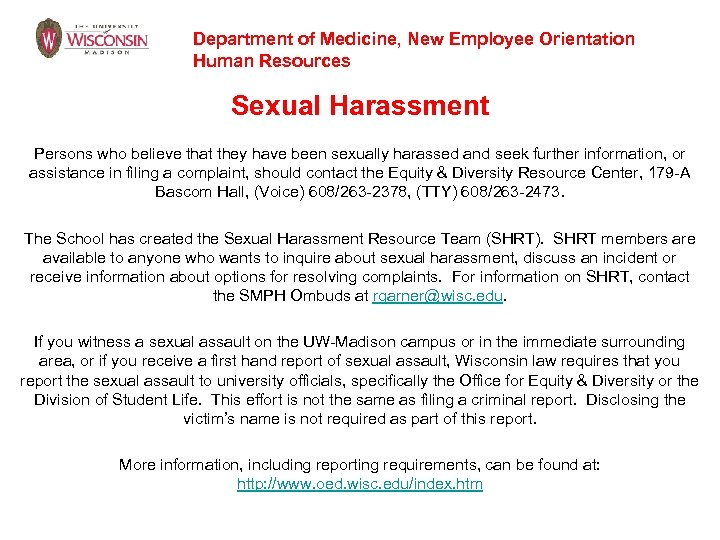 Department of Medicine, New Employee Orientation Human Resources Sexual Harassment Persons who believe that