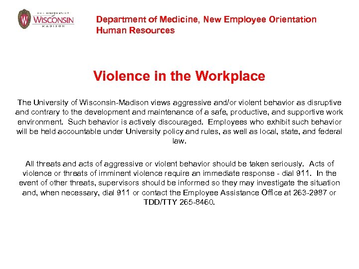 Department of Medicine, New Employee Orientation Human Resources Violence in the Workplace The University