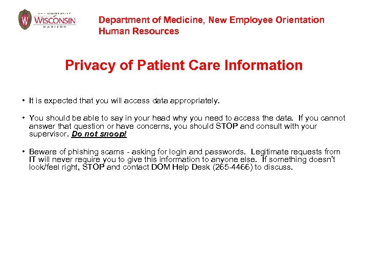 Department of Medicine, New Employee Orientation Human Resources Privacy of Patient Care Information •