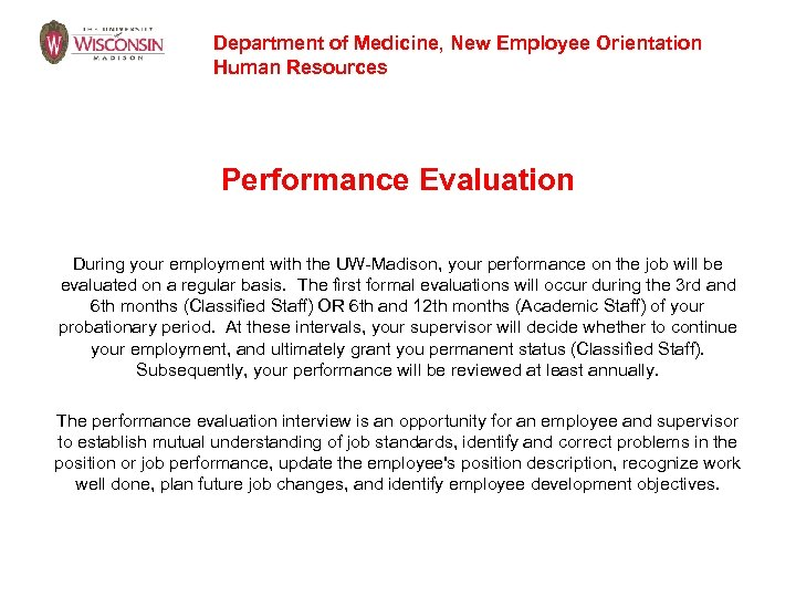 Department of Medicine, New Employee Orientation Human Resources Performance Evaluation During your employment with