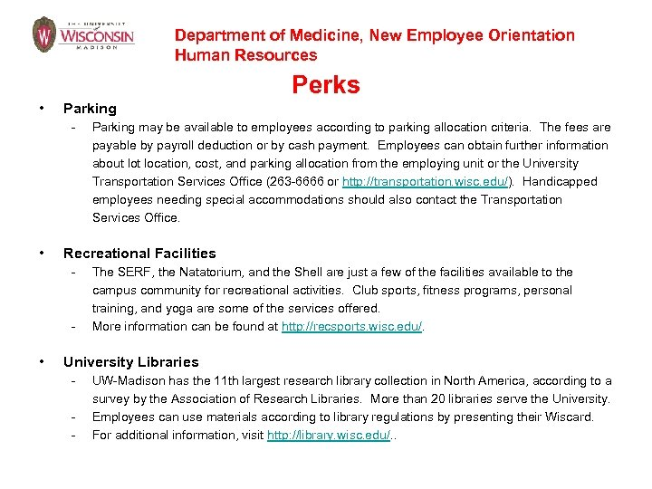 Department of Medicine, New Employee Orientation Human Resources Perks • Parking - • Recreational