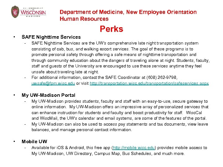 Department of Medicine, New Employee Orientation Human Resources Perks • SAFE Nighttime Services -
