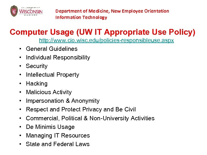 Department of Medicine, New Employee Orientation Information Technology Computer Usage (UW IT Appropriate Use