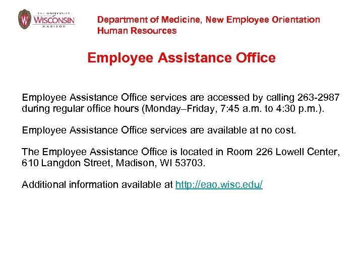 Department of Medicine, New Employee Orientation Human Resources Employee Assistance Office services are accessed