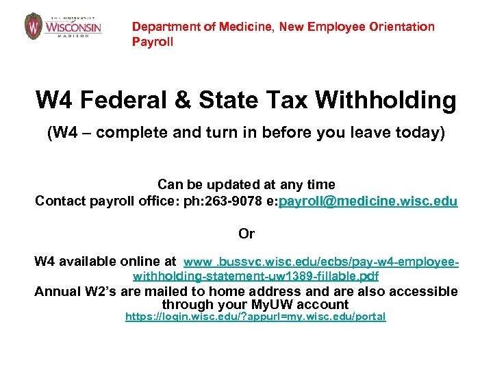Department of Medicine, New Employee Orientation Payroll W 4 Federal & State Tax Withholding