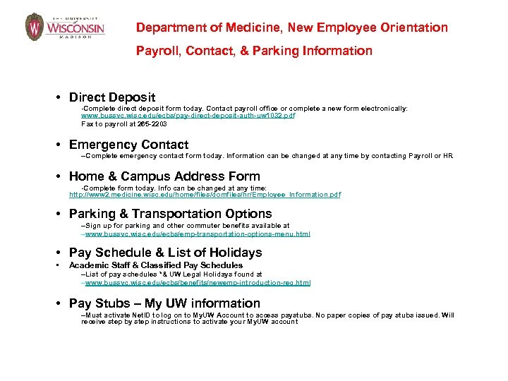 Department of Medicine, New Employee Orientation Payroll, Contact, & Parking Information • Direct Deposit