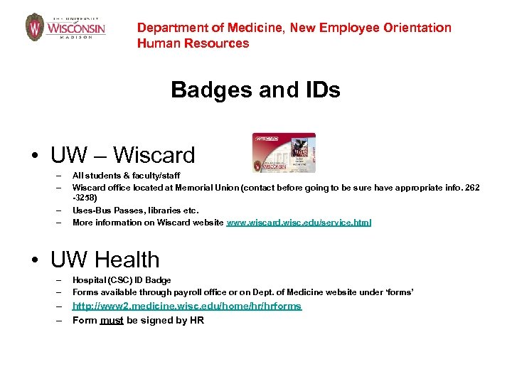 Department of Medicine, New Employee Orientation Human Resources Badges and IDs • UW –