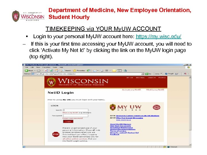 Department of Medicine, New Employee Orientation, Student Hourly TIMEKEEPING via YOUR My. UW ACCOUNT