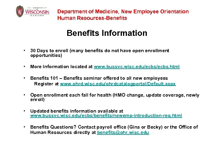 Department of Medicine, New Employee Orientation Human Resources-Benefits Information • 30 Days to enroll